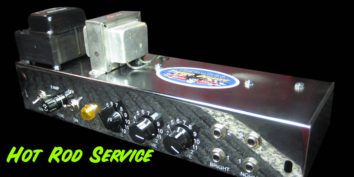Hot Rod Amp Service