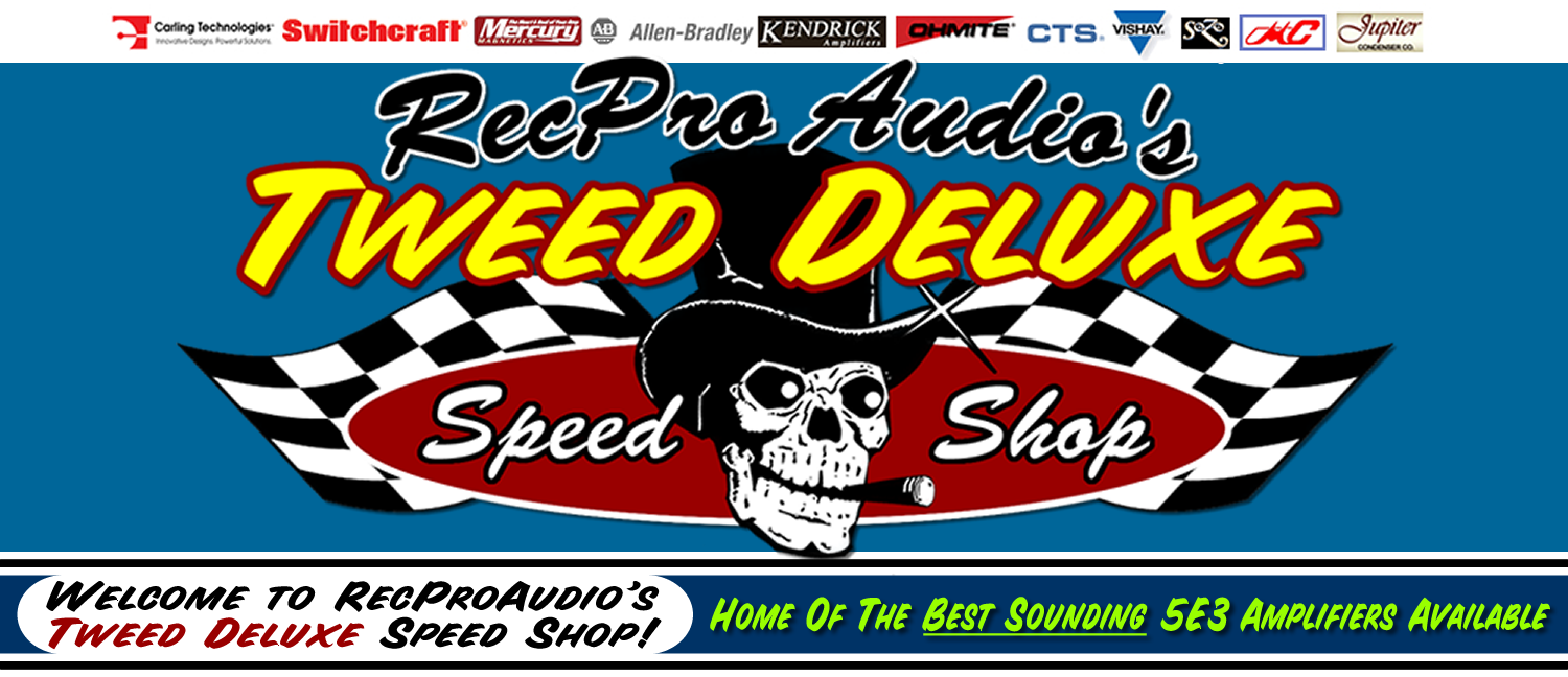 Welcome to RecPro Audio's Tweed Deluxe Speed Shop
